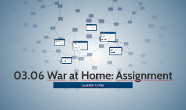 Copy of 03.06 War at Home: Assignment