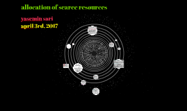allocation of scarce resources: