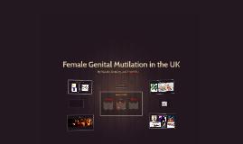 Female Genital Mutilation in the UK