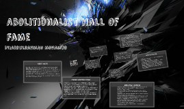 Abolitionalist Hall Of Fame