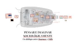 PENSAR E IMAGINAR SOCIOLÓGICAMENTE