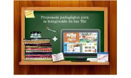 Copy of Propuesta pedagógica para la integración de las TIC