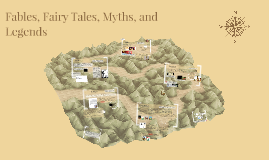 Fables, Fairy Tales, Myths, and Legends