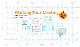 October Walking Tour Meeting