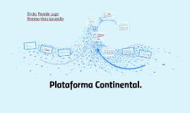 Copy of Plataforma Continental.
