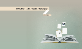 """Poe and """"The Poetic Principle"""""""
