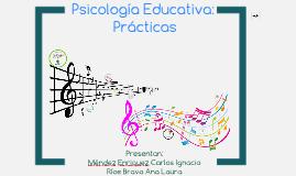 Psicología Educativa: Prácticas