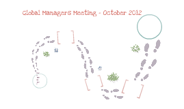 Global Managers Meeting October 2012