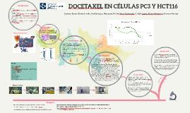 Docetaxel en células PC-3 y HCT-116