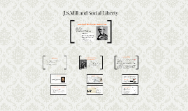 J.S.Mill and Social Liberty