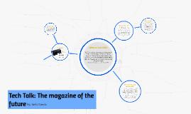 Tech Talk: The magazine of the future