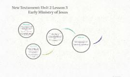 New Testament: Unit 2 Lesson 3