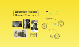 Liberation Project: Howard Thurman