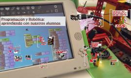 Programación y Robótica: aprendiendo con nuestros alumnos