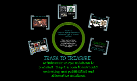 Trash to Treasure Art Festival