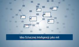Idea Sztucznej Inteligencji jako mit