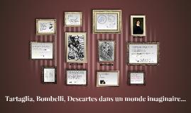 Tartaglia, Bombelli, Descartes