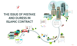Copy of THE ISSUE OF MISTAKES AND DURESS IN ISLAMIC CONTRACT