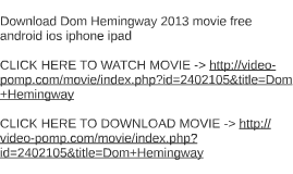 Download Dom Hemingway 2013 movie free android ios iphone ip