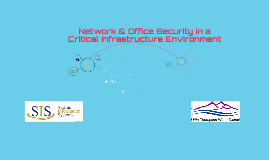 Network & Office Security in a Critical Infrastructure Enonv