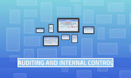 Copy of AUDITING AND INTERNAL CONTROL