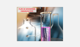 Copy of PLAN DE MARKETING FARMACEUTICO