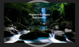 Programa Ecologico Multifamiliar