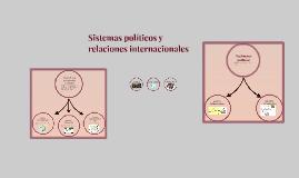 Sistemas políticos y relaciones internacionales