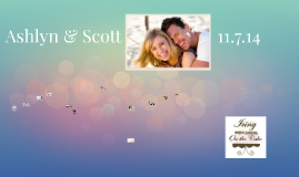 Scott & Ashlyn                    11.7.14
