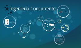 Copy of Ingeniería Concurrente