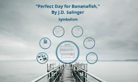 Symbolism in Bananafish