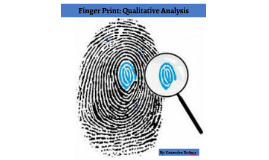Finger Print: Qualitative Analysis