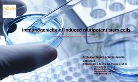 Copy of Imunogenicidade de Células Pluripotencias induzidas