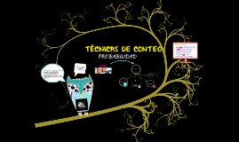 Copy of TECNICAS DE CONTEO