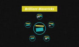 Brilliant Mavericks
