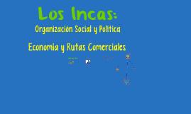 Organización Social, Política y Económica de los Incas