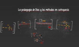 La pedagogía de Dios y los métodos en catequesis