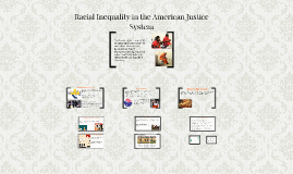 Racial Inequality in the American Justice System