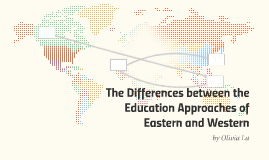 The Differences between the Education Approaches of Eastern