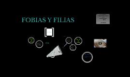 FOBIAS Y FILIAS