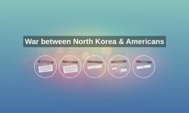 War between North Korea & Americans