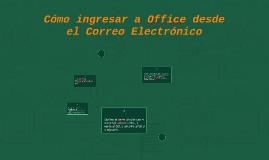 Cómo ingresar a Office desde el Correo Electrónico