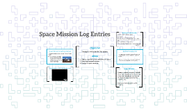 Space Mission Log Entries