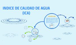 INDICE DE CALIDAD DE AGUA (ICA)