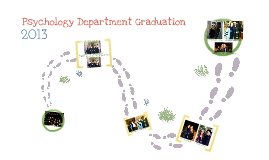 A Step Up: 2013 Psychology Department Graduation Ceremony