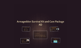 Armageddon Survival Kit and Care Package