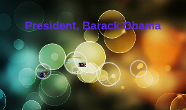 President, Barack Obama