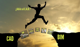 Adiós al CAD? - BIM - v2015