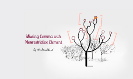 Copy of Missing Comma with Nonrestrictive element