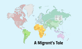 A Migrant's Tale